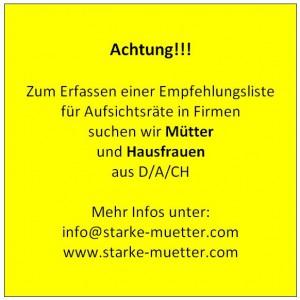 Liebe Hausfrauen und Mütter, wendet Euch bei Interesse an: info@starke-muetter.com